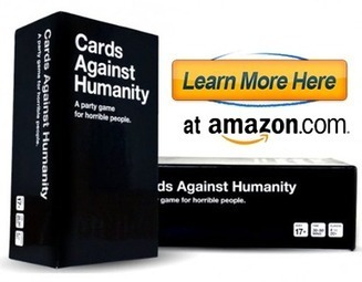 Custom Cards Against Humanity | A Party Game For Horrible People | custom cards against humanity | Scoop.it
