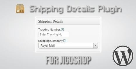 Wordpress Themes and Plugins: Shipping Details Plugin for Jigoshop | Integrating an email management system into WordPress | Scoop.it