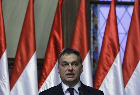 Viktor Orban : mainmise sur l'Etat magyar | Union Européenne, une construction dans la tourmente | Scoop.it