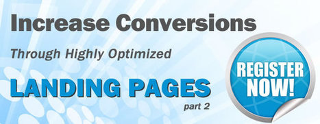 Increase Conversions Through Highly Optimized Landing Pages – Part 2 - SEO.com | Marketing Online | Scoop.it