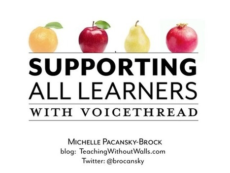 Supporting All Learners | VoiceThread for Teaching and Learning | Scoop.it
