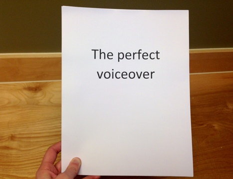 How to Plan The Perfect Voice Over for Your Video | Digital-News on Scoop.it today | Scoop.it