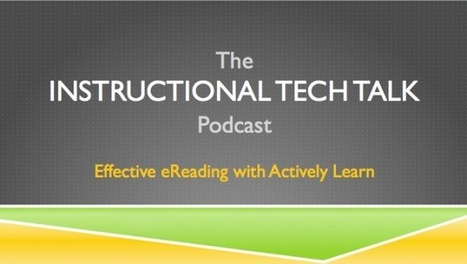 Instructional Tech Talk - Discussion, Articles, and Podcasts about Instructional Technology | Tech Tidbits For Teachers | Scoop.it