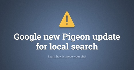 Google's new Pigeon update explained - check the guide | SEM Strategy - E-commerce - E-Marketing | Scoop.it