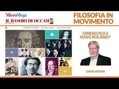 Gianni Vattimo, Le ragioni del nuovo realismo   AulaUeb Filosofia   Scoop.it
