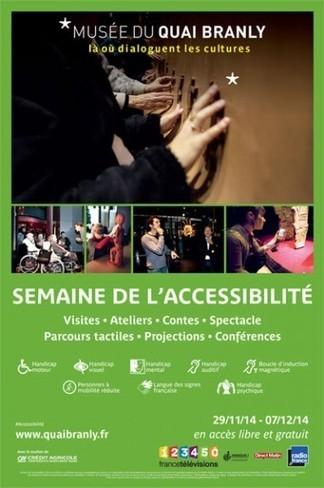 IL Y A 1 AN ... Semaine de l'accessibilité 2014: le musée du quai Branly présente de nouveaux outils numériques | Clic France | Scoop.it