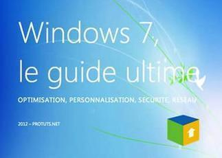 Guide Windows 7 : plus de 120 tutoriels réunis dans un ebook | Time to Learn | Scoop.it