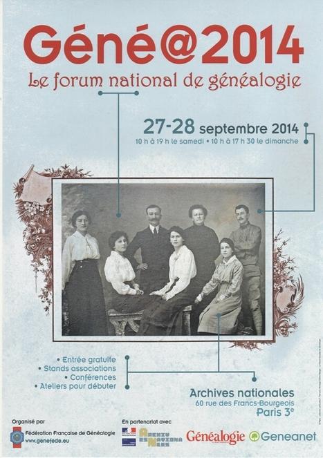 3ème Forum national de Généalogie : Géné@2014 : Samedi 27 et Dimanche 28 septembre 2014 | Nos Racines | Scoop.it