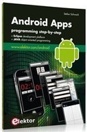New Book from Elektor: Android Apps - ELEKTOR.com | Electronics: Microcontrollers Embedded Audio Digital Analogue Test Measurement | telefon | Scoop.it