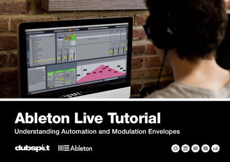 Ableton Live Tutorial: Automation vs. Modulation w/ Rory PQ | Dubspot | Synesound Studios | Scoop.it