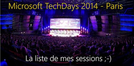 Microsoft TechDays 2014 – la liste de mes sessions (@squastana)   #Security #InfoSec #CyberSecurity #Sécurité #CyberSécurité #CyberDefence & #DevOps #DevSecOps   Scoop.it