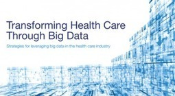 9 Strategies for Leveraging Big Data in the Healthcare Industry | All about Open Linked Data and Semantic Web | Scoop.it