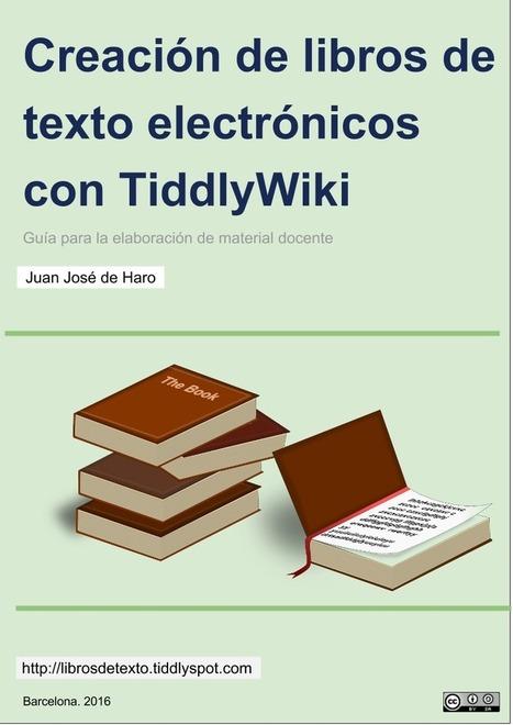 Creación de libros de texto electrónicos con TiddlyWiki | Centro Universitario de Formación e Innovación educativa- UDC | Scoop.it