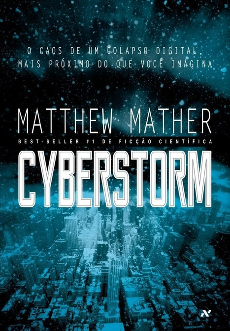 Notícias & Babados: Confira a capa e a Sinopse de Cyberstorm por Amanda Essi | Ficção científica literária | Scoop.it