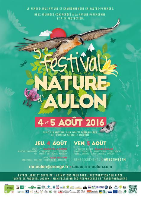 Les 4 et 5 août, Festival Nature d'Aulon, dédié à la naissance d'Aétos ! | La réserve naturelle d'Aulon | Vallée d'Aure - Pyrénées | Scoop.it