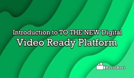 Introduction to TO THE NEW Digital - Video Ready Platform | Video Marketing | Scoop.it
