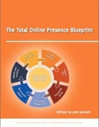 "John Jantsch Does It Again! Free eBook ""The Total Online Presence Blueprint"" 