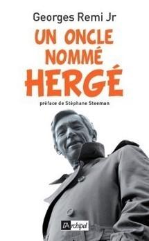 (AUT) Hergé 92. Un oncle nommé Hergé | Tintin, par Hergé | Scoop.it