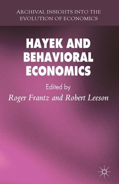 Hayek and Behavioral Economics: Mindscapes and Landscapes: Hayek and Simon on CognitiveExtension | Cognition sociale | Scoop.it