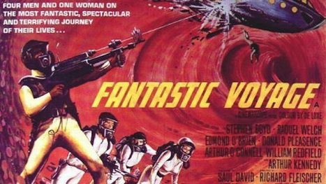 Writer Named for 'Fantastic Voyage' Remake | Movies! Movies! Movies! | Scoop.it