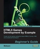 HTML5 Games Development by Example - Free Download eBook - pdf | Emerging Learning Technologies | Scoop.it