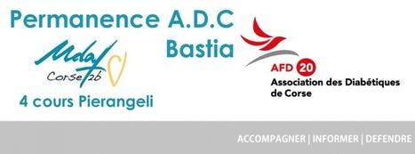 Permanence Bastia | Diabétiques de Corse | ADC | Scoop.it