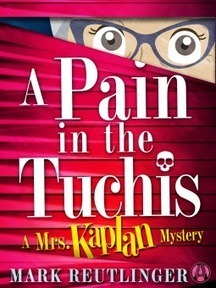 A Pain in the Tuchis by Mark Reutlinger – Rose and Ida go digging | Kindle Book reviews | Scoop.it