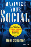 Maximize Your Social by Neal Schaffer (Book Review) | Hot Blog Tips | Scoop.it