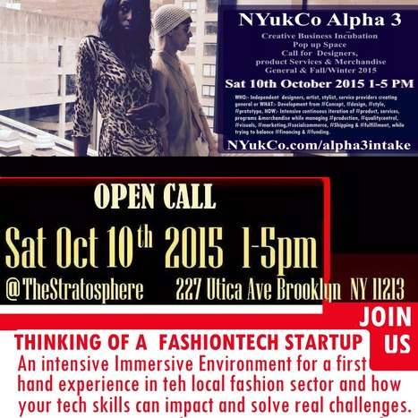 Open House for NYukCo an Accelerated #Virtual #Fashion #incubator   in Brooklyn's set for October 10th | Fashion Technology Designers & Startups | Scoop.it