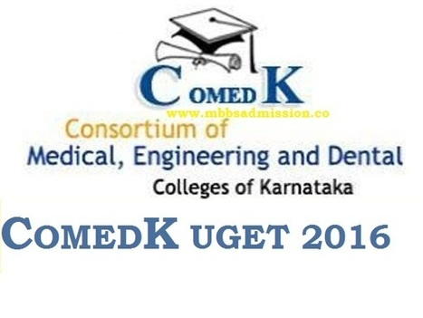 COMEDK UGET 2016 Important Dates Eligibility Criteria | Direct College Admission | Scoop.it