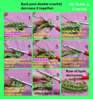 My Hobby Is Crochet: Front post double crochet decrease, back post double crochet decrease and combined decreases | Crocheting for my family | Scoop.it