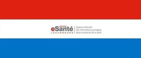 Luxembourg : la e-santé devient une réalité | esante.gouv.fr, le portail de l'ASIP Santé | Se soigner avec internet, une nouvelle forme d'autonomie ? | Scoop.it