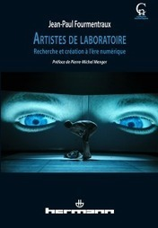 #Books: Artistes de laboratoire, de Jean-Paul Fourmentraux (2012) | Hybrids | Scoop.it