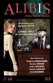 Alibis n°49 - Yozone | romans policiers québécois et canadiens | Scoop.it