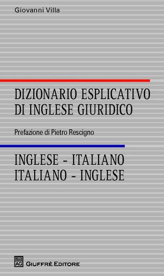 (IT) (EN) (€) - Amazon.it: Dizionario esplicativo di inglese giuridico | Giovanni Villa | Glossarissimo! | Scoop.it