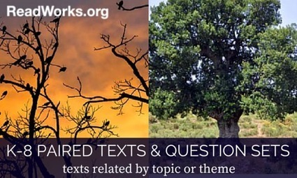 ReadWorks.org   New Paired Texts & Question Sets   Cool School Ideas   Scoop.it