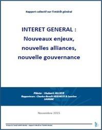 Publication du rapport collectif sur l'intérêt général en France | Utilité sociale, impact social and co ! | Scoop.it
