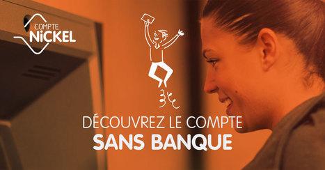 Avec Compte-Nickel, passez au compte sans banque | Culture Mission Locale | Scoop.it