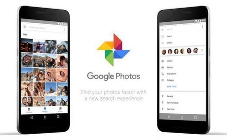 Google Fotos para Android ahora con búsquedas mejoradas, entre otras novedades | Aprendiendoaenseñar | Scoop.it