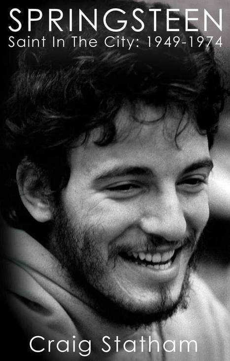 New book on Bruce Springsteen examines his early years - Stan Goldstein | Bruce Springsteen | Scoop.it