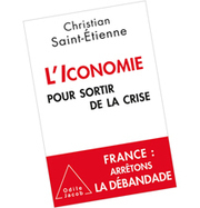 l'iconomie pour sortir de la crise (Christian Saint-Etienne, éditions Odile Jacob) | usages du numérique | Scoop.it