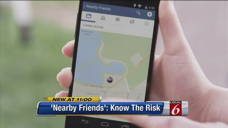Facebook to debut Nearby Friends service on mobile app in coming weeks | Safety Tips | Scoop.it