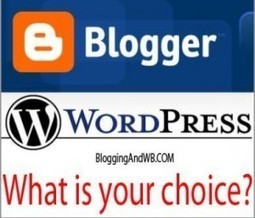 Blogger vs WordPress | Why You Should Use Wordpress | Blogging and copywriting | Scoop.it
