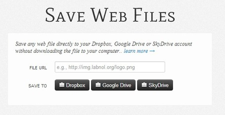Save Web Files to Dropbox, Google Drive and SkyDrive | formation 2.0 | Scoop.it