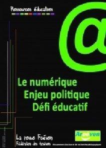 Le numérique, enjeu politique, défi éducatif | Le numérique dans l'éducation | Scoop.it