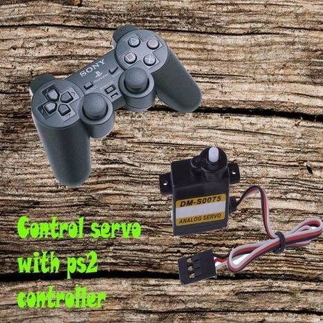 How to control servo with play station 2 controller | tecno4 | Scoop.it