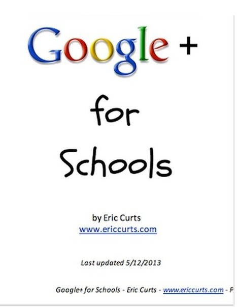 Educational Technology  Google+ for Schools- A Must Read Guide | @GregEsteves | Scoop.it