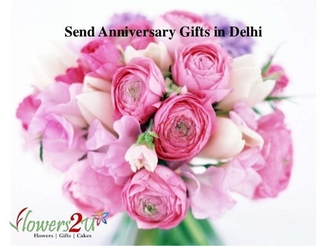 Send Anniversary Gifts in Delhi  to your loved one | florist in bangalore | Scoop.it