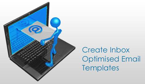 Essential Tips to Create Inbox Optimised Email Templates | | Web Design | Scoop.it