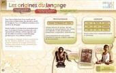 Les origines du langage | Ressources pédagogiques en ligne | Scoop.it